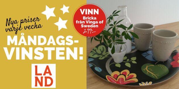 Avslutad: Måndagsvinsten: Vi tävlar ut 3 brickor från Vinga of Sweden