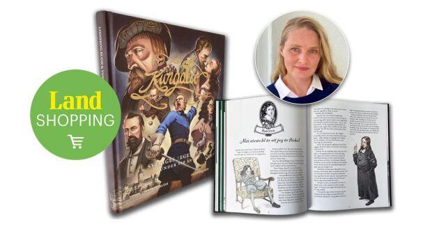 Linda Linnskog Rudh, som skrivit boken Kungaliv, är inte bara är författare utan även journalist på Land Lantbruk och utbildad arkeolog.