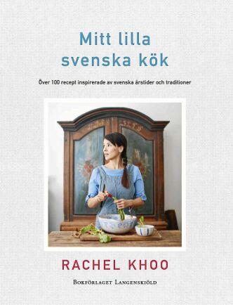 Mitt lilla svenska kök är matprofilen Rachel Khoo senaste kokbok. Den innehåller drygt 100 recept inspirerade av svensk mattradition