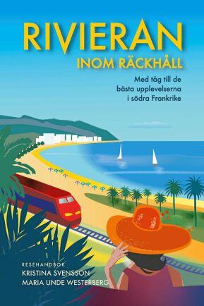 På Rivieran går många tågsträckor utmed kustlinjen.