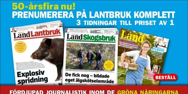 Prenumerera på Land Lantbruk