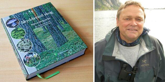 """Skogsstyrelsen ger ut """"naturvårdsbibel"""""""
