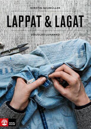 Lappat & Lagat ges ut av Natur & Kultur och kostar cirka 200 kronor.