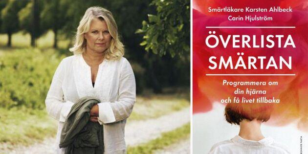 Efterlängtad bok av Carin Hjulström – så kan du överlista smärtan