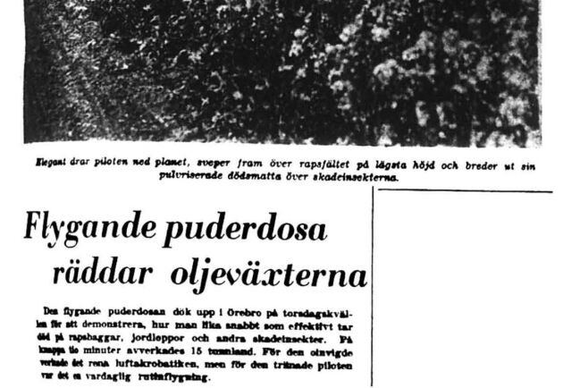 På 1950-talet besprutade man odlingar med DDT från flyg i Närke.