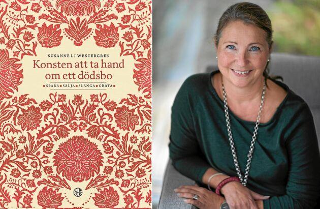 Susanne Lj Westergren skrev boken som ger stöd i arbetet med att ta hand om ett dödsbo.
