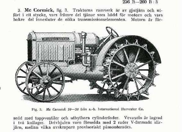 I varje rapport finns information om de olika redskapen och maskinerna. Här är en Mc Cormick från 1930.