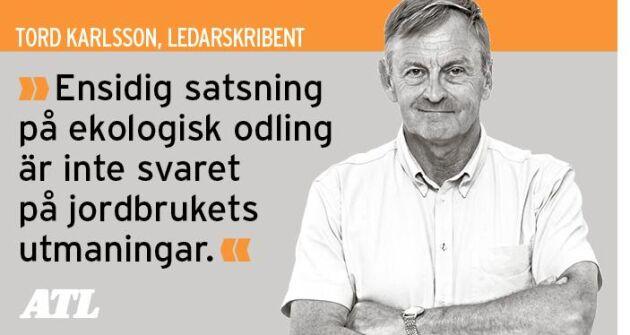 Ekologiska livsmedel är inte svaret på alla utmaningar som den svenska livsmedelsproduktionen står inför, ekonomiskt och biologiskt, skriver ATL:s Tord Karlsson.